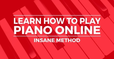 Effective! Learn How to Play Piano Now (Easy Lessons With Songs)